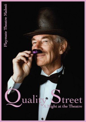 Quality Street... A Night at the Theatre