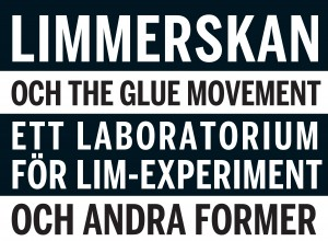 limmerskan-och-the-glue-movement-ett