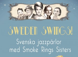 SMOKE RINGS SISTERS & THE DIXIE DAN BAND – SWEDEN SWINGS