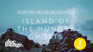 Doc Lounge - ISLAND OF THE HUNGRY GHOSTS